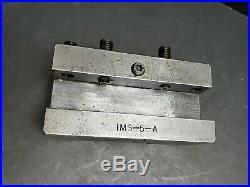 FIMS 5 A Quick Change Tool Holder 1-1/4 Cap IMS-5-A Machinist Lathe Monarch